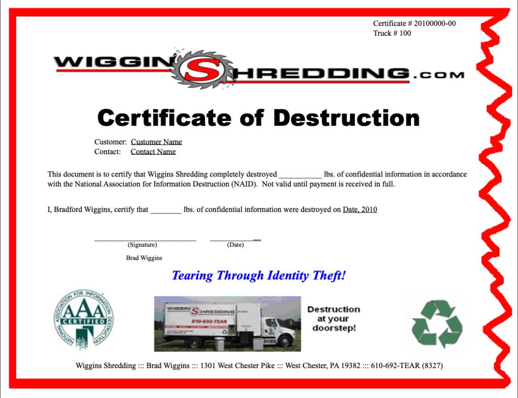 Wiggins Sample Certificate of Destruction to prove shredding completed